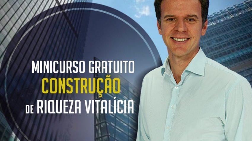[CONVITE] Minicurso Online e Gratuito para você aprender Estratégias Comprovadas de Construção de Riqueza Vitalícia