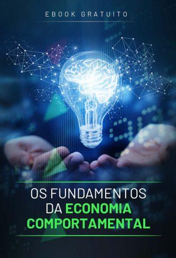 Os Fundamentos da Economia Comportamental