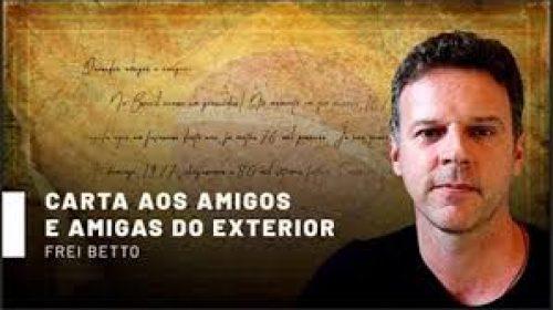 Intervenção contra Bolsonaro ao Tribunal de Haia – Carta Aberta ao Mundo de Frei Betto