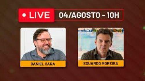 VÍDEO – Live com Daniel Cara e Eduardo Moreira