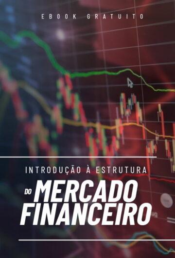 Introdução à Estrutura do Mercado Financeiro