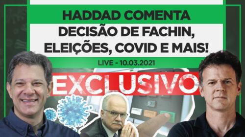EXCLUSIVO: Haddad fala sobre a decisão de Fachin, eleições, pandemia e sobre o que virá pela frente!