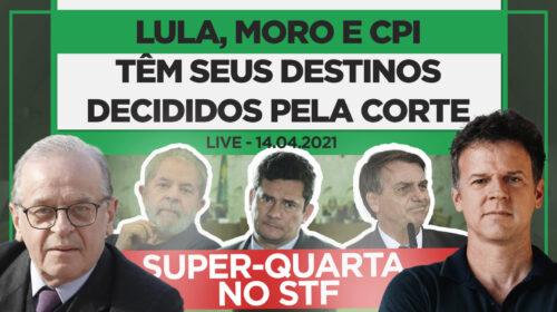 SUPER-QUARTA NO STF!! Lula, Moro e CPI têm seus destinos decididos pela corte
