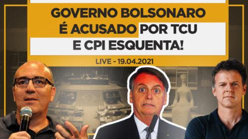 Governo Bolsonaro é acusado por TCU E CPI esquenta! – Live com Leonardo Attuch