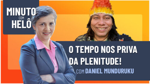 O TEMPO NOS PRIVA DA PLENITUDE!